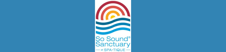 Spatique & So Sound Sanctuary