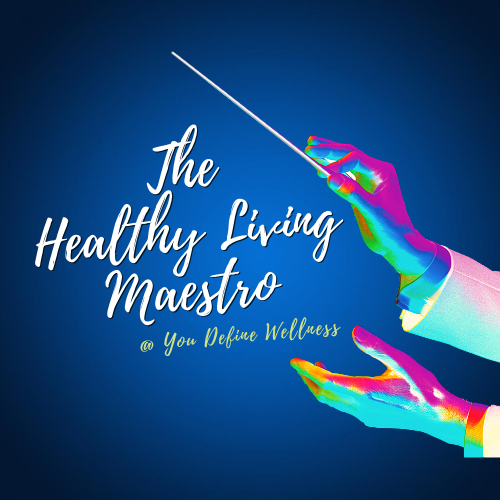 The Healthy Living Maestro