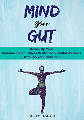 Mind Your Gut