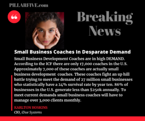 small business coaches in desperate demand