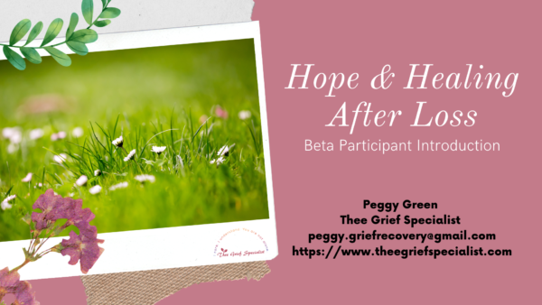 Hope and Healning After Loss Beta Participants